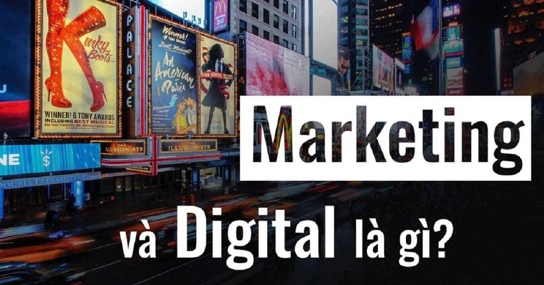 Marketing là gì có phải Digital không? Bắt đầu với digital nên bắt đầu từ đâu
