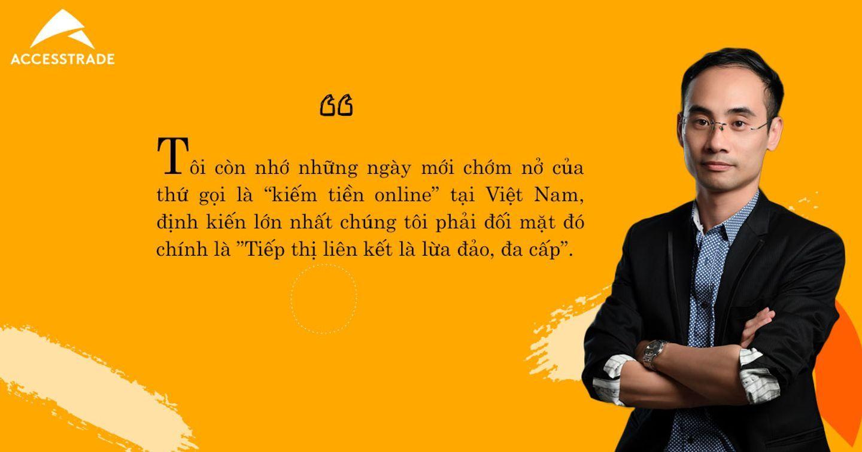 """CEO ACCESSTRADE và giấc mơ giúp """"1 triệu người Việt ngồi ở nhà vẫn kiếm tiền trên toàn thế giới"""""""
