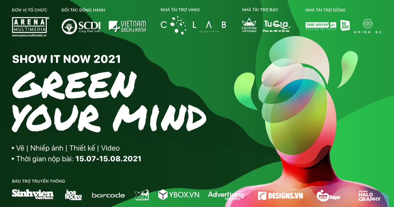 SHOW IT NOW 2021 chính thức trở lại với chủ đề GREEN YOUR MIND