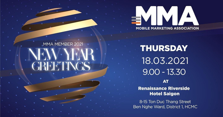"""""""MMA Member 2021 – New Year Greetings"""" – Sự kiện đánh dấu sự trở lại của MMA Việt Nam"""