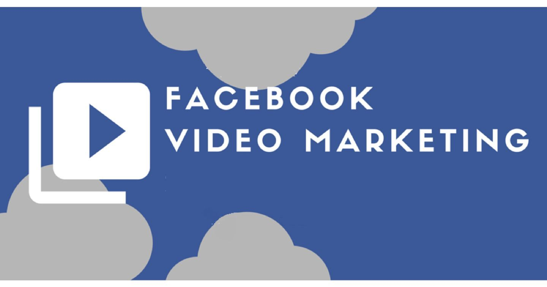 Bật Mí 7 Mẹo Facebook Video Marketing Bạn Nên Biết