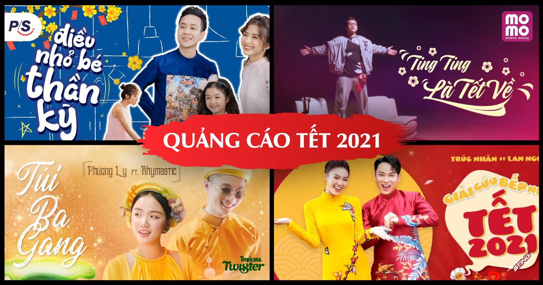 Tổng hợp những quảng cáo mới nhất trong dịp Tết Tân Sửu 2021