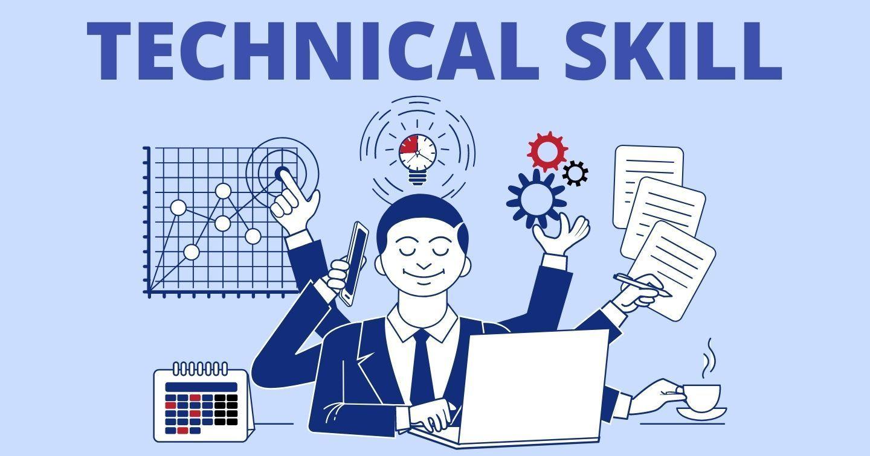 Technical Skill là gì? Bộ kỹ năng cứng mà mọi marketer nên có