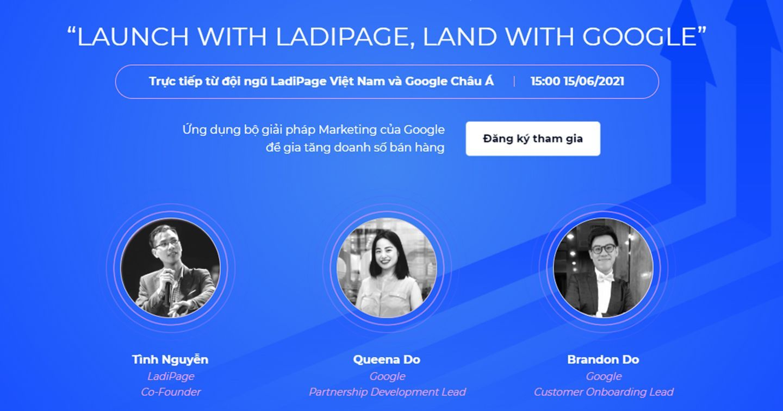 Webinar: Trainning trực tiếp từ đội ngũ chuyên gia của LadiPage và Google Châu Á