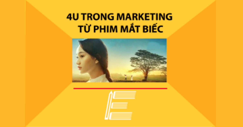 Bài học 4U trong marketing từ bộ phim Mắt Biếc