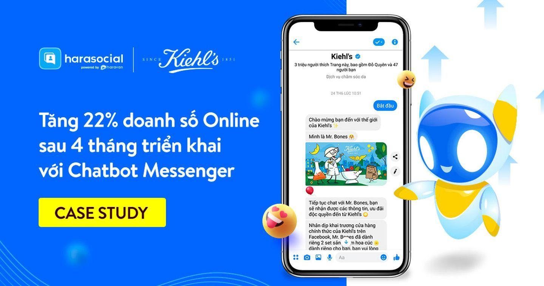 [Marketing Case] Thương hiệu mỹ phẩm Kiehl's Vietnam và chiến lược Chatbot Messenger giúp tăng 22% doanh số Online