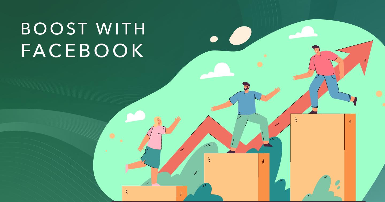 Boost with Facebook (Phần 1): Nhập môn thiết lập và quảng bá doanh nghiệp trên Facebook và Instagram