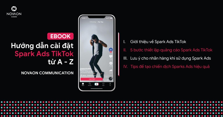 [EBOOK] Hướng dẫn chi tiết cách cài đặt Spark Ads trên TikTok