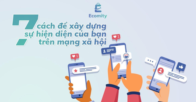 Truyền thông xã hội | 7 Cách tăng hiện diện trên mạng xã hội