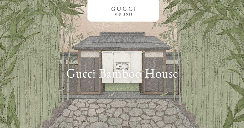 Có gì bên trong Gucci Bamboo House - Dấu ấn kỷ niệm 100 thành lập thương hiệu Gucci?