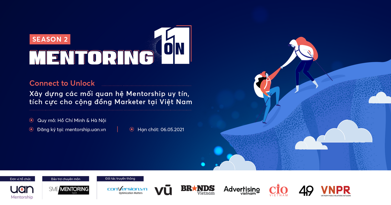 UAN MENTORING 1 ON 1 - Nắm bắt ngay cơ hội để có cho mình một Mentor trong ngành Marketing