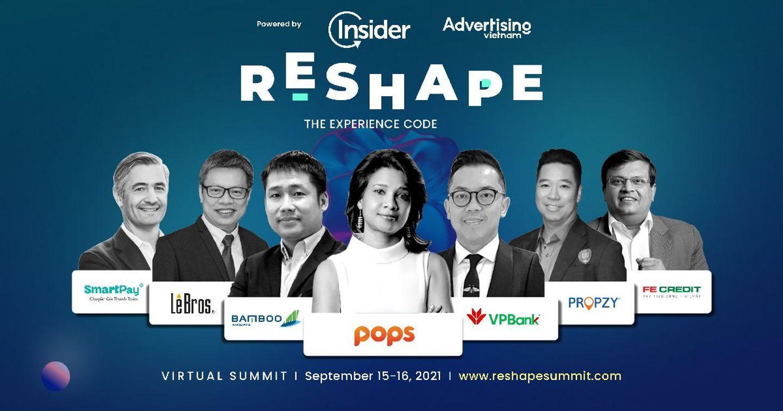 Tham dự sự kiện RESHAPE 2021: Lắng nghe các nhà lãnh đạo tài năng trên thế giới chia sẻ câu chuyện phát triển doanh nghiệp