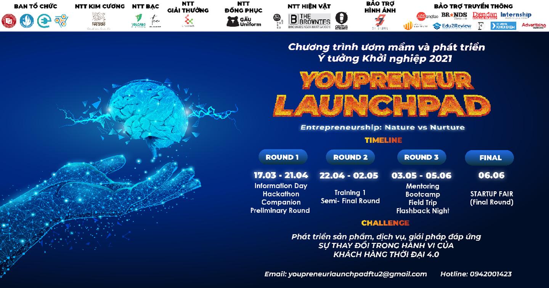 """Chính Thức Mở Đơn Đăng Ký Chương Trình Youpreneur Launchpad 2021 """"Entrepreneurship: Nature VS Nurture"""""""