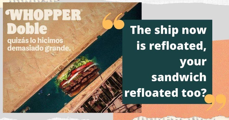 """Burger King bị tẩy chay tại Ai Cập vì """"bắt trend"""" sự cố trên kênh đào Suez"""