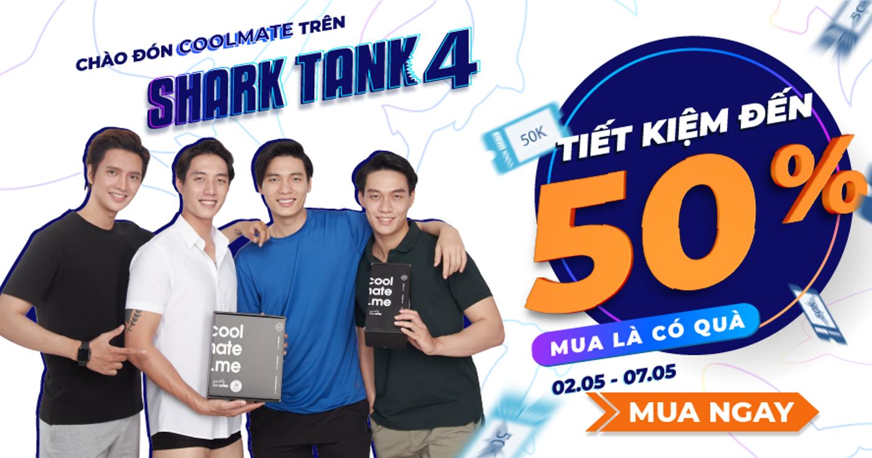 Coolmate: Chiến dịch đón sóng truyền thông hiệu quả hậu chương trình Shark Tank