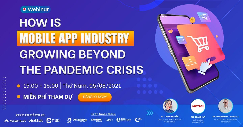 "Mời tham dự sự kiện Webinar ""How is Mobile App industry growing beyond the pandemic crisis"""