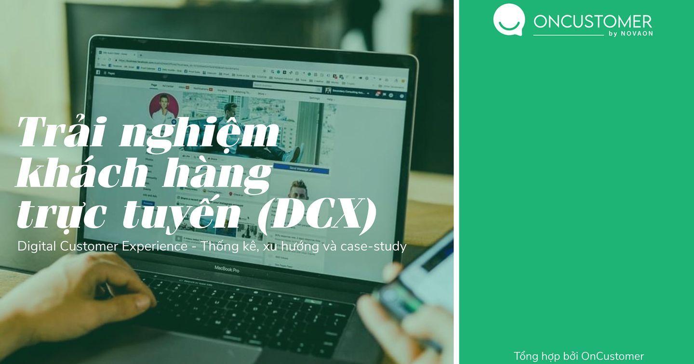 [Download] Trải nghiệm khách hàng trực tuyến (DCX) - lĩnh hội Kiến thức và Xu hướng trong kỉ nguyên số