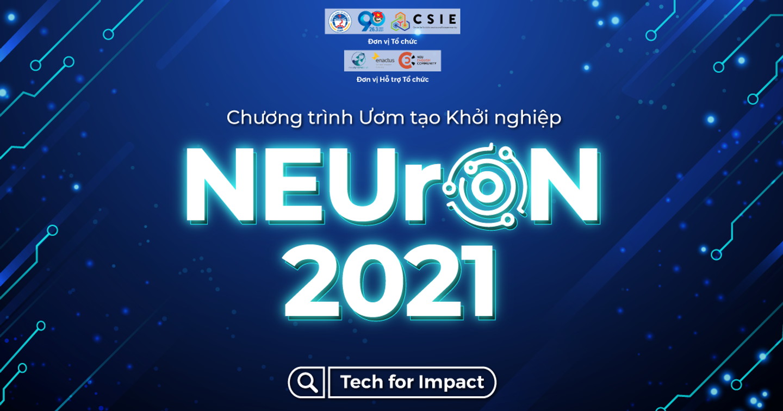 KHỞI ĐỘNG CHƯƠNG TRÌNH ƯƠM TẠO KHỞI NGHIỆP NEUrON 2021