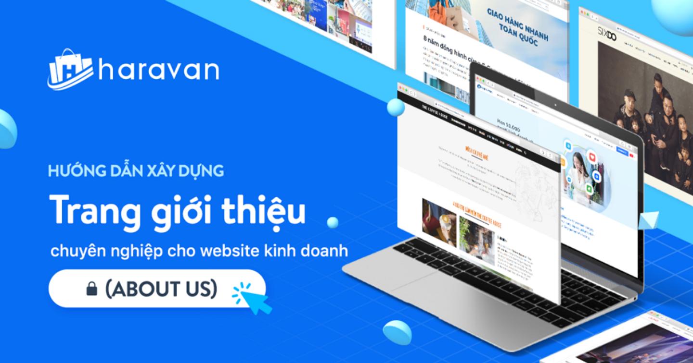Hướng dẫn xây dựng trang giới thiệu (About Us) chuyên nghiệp cho Website kinh doanh
