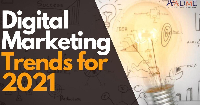 7 thủ thuật cơ bản và hiệu quả dành cho xu hướng Digital Marketing 2021