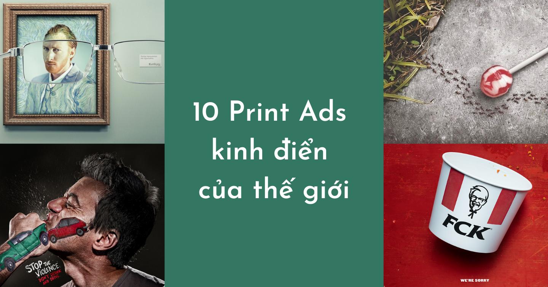 Chiêm ngưỡng 10 Print Ads kinh điển của thế giới
