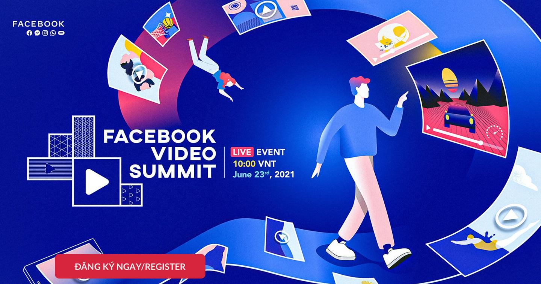 Video mạng xã hội trở thành bình thường mới: 74% người dùng Việt xem video trên Facebook