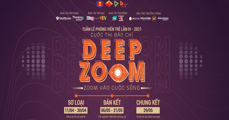 Chính thức phát động cuộc thi học thuật về báo chí DEEP ZOOM