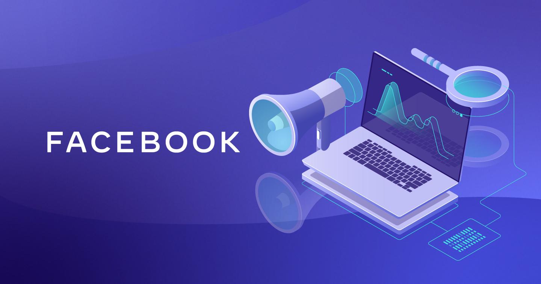 Facebook và cam kết cải thiện trải nghiệm của nhà quảng cáo và người dùng