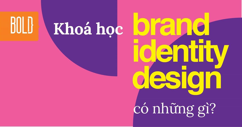 Designer học gì ở lớp Brand Identity tại Bold Creative Training Lab?