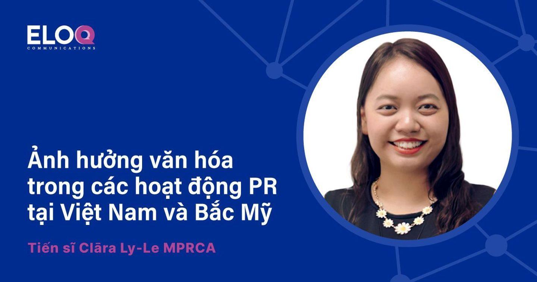 Ảnh hưởng văn hóa trong các hoạt động PR tại Việt Nam và Bắc Mỹ