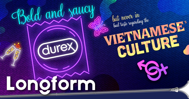 "Durex Vietnam: ""We are bold and saucy but never in bad taste regarding the Vietnamese culture"""