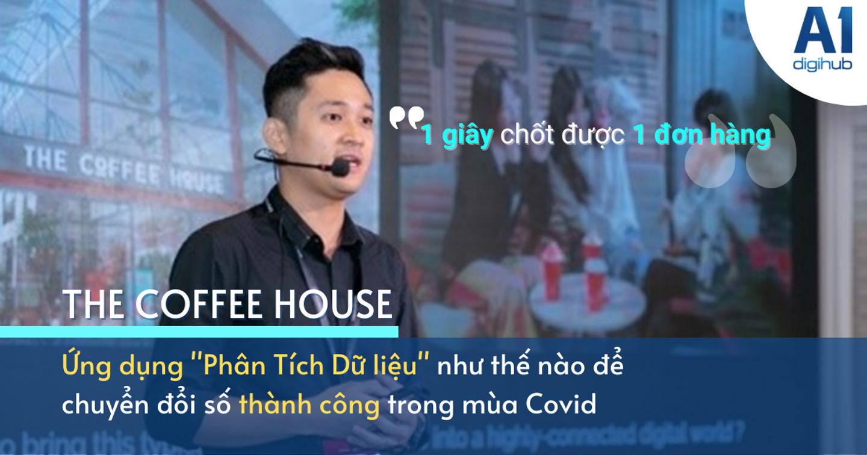 Ứng dụng Trải nghiệm thương hiệu đa kênh - The Coffee House thắng lợi lớn mùa Covid 19