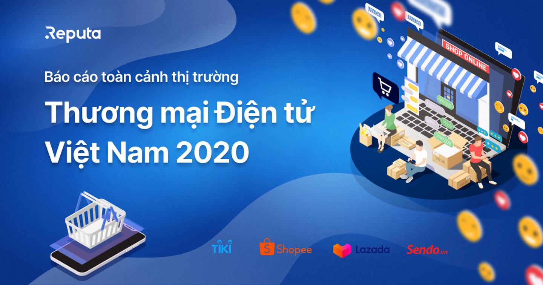 [Download] Báo cáo toàn cảnh thị trường Thương mại Điện tử Việt Nam 2020