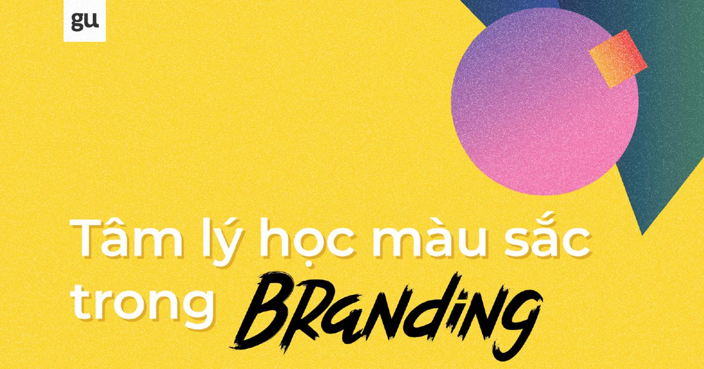 Tâm lý học màu sắc trong Branding