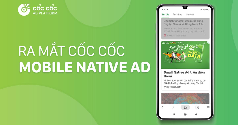 Cốc Cốc ra mắt Mobile Native Ad - Giải pháp quảng cáo tự nhiên trên thiết bị di động