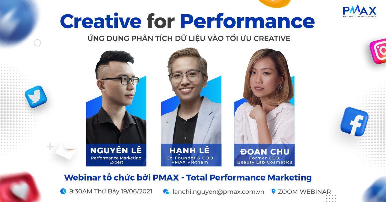 [WEBINAR] Creative for Performance - Ứng dụng phân tích dữ liệu vào tối ưu creative