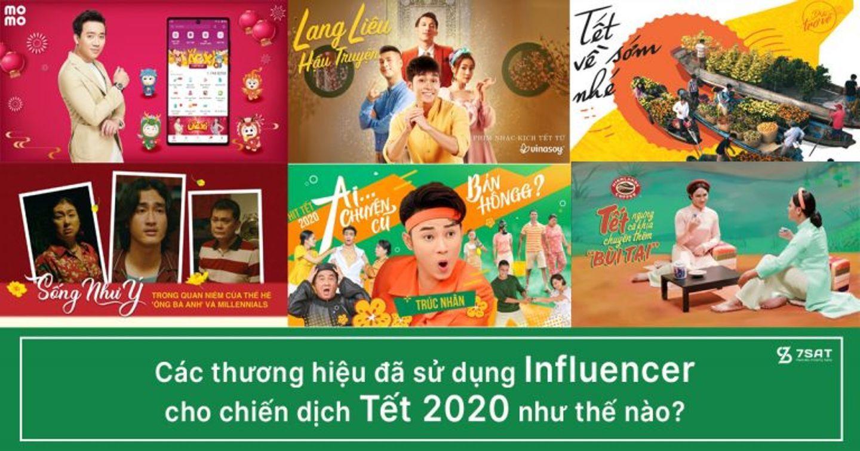 Các thương hiệu đã sử dụng Influencer cho chiến dịch Tết 2020 như thế nào?
