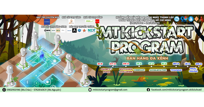 """Cuộc thi: MT KICKSTART PROGRAM - Đón đầu xu hướng kinh doanh mới trong doanh nghiệp cùng """"OMNICHANNEL"""""""