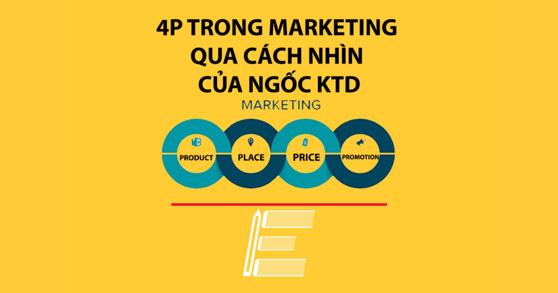 4P hay 7P đều không bằng 4U trong marketing. Một khái niệm đáng quan tâm