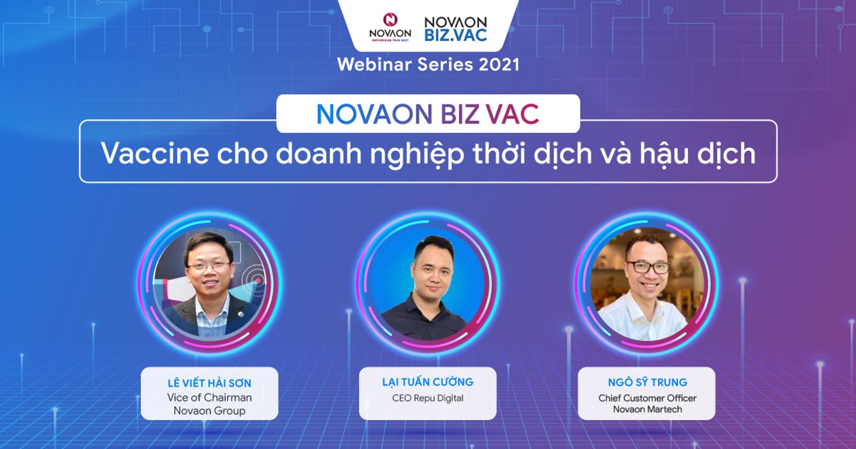NOVAON BIZ.VAC Webinar Series 2021 - Liều vaccine cho Doanh nghiệp trong thời dịch và hậu dịch
