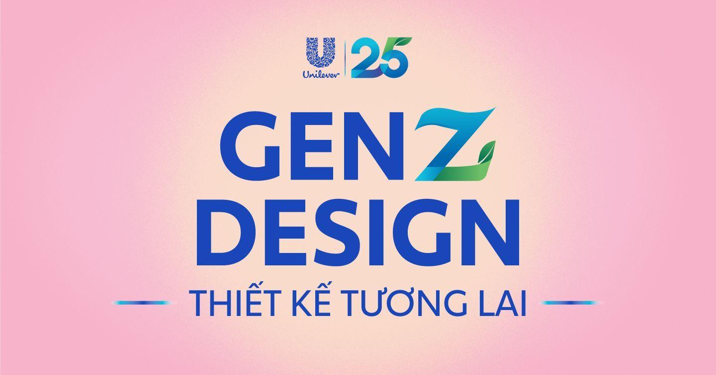 """Học gì từ thành công của """"Unilever 25"""" – Chiến dịch """"hút"""" tương tác khủng từ gen Z?"""