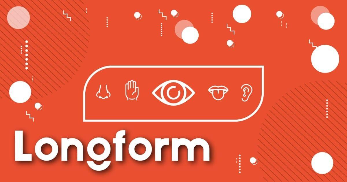 #Longform: Sensory Marketing - Tạo dấu ấn thương hiệu thông qua các giác quan