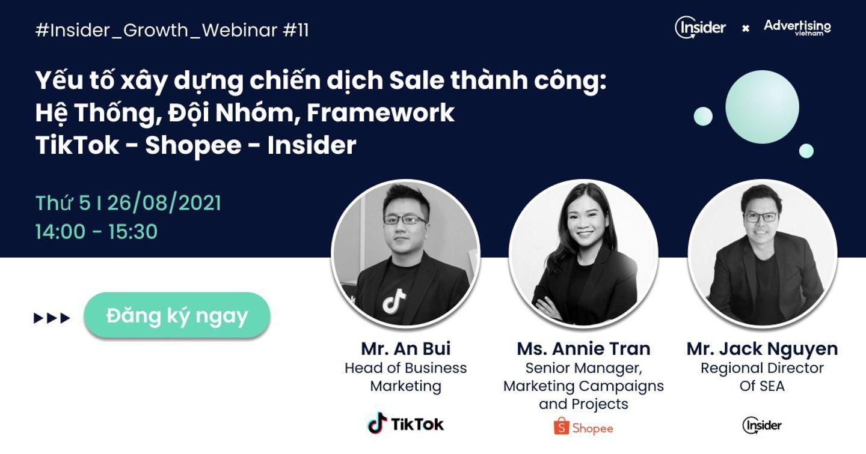 Insider Webinar - Yếu tố xây dựng chiến dịch Sale thành công: Hệ Thống, Đội Nhóm, Framework từ TikTok - Shopee - Insider