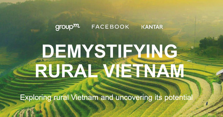 [Download Report] GroupM Vietnam và Facebook công bố nghiên cứu thị trường vùng nông thôn Việt Nam