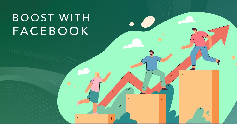 Boost with Facebook (Phần 3): Nhập môn thiết lập và quảng bá doanh nghiệp trên Facebook và Instagram