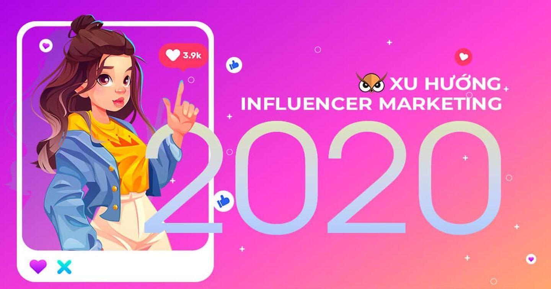 Bức tranh thị trường Influencer Marketing tại Việt Nam hiện nay