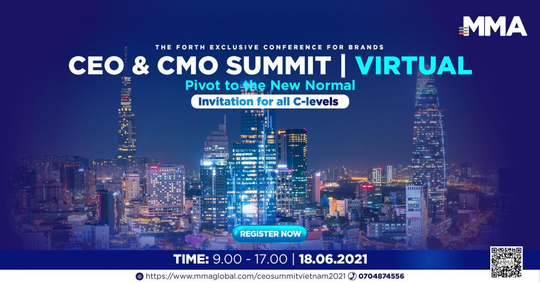 CEO & CMO Summit 2021: Hội nghị dành riêng cho các nhà lãnh đạo doanh nghiệp đã trở lại