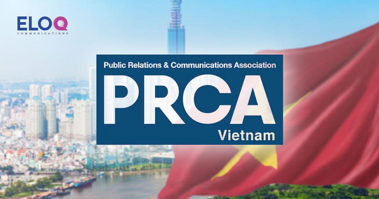 Hiệp hội Quan hệ Công chúng và Truyền thông đánh dấu bước tiến tại khu vực Đông Nam Á với sự ra mắt PRCA Thái Lan và PRCA Việt Nam