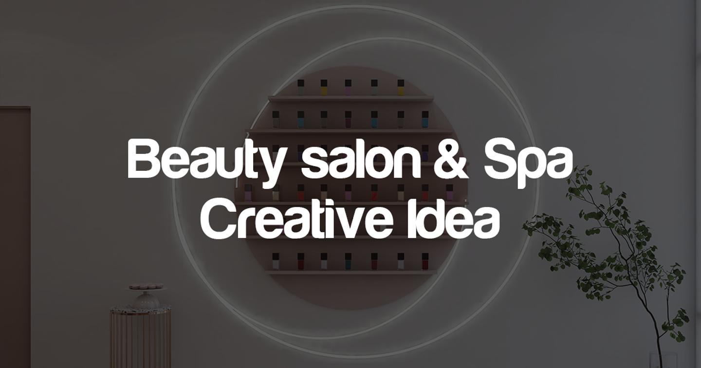 Ý tưởng sáng tạo cho ngành làm đẹp