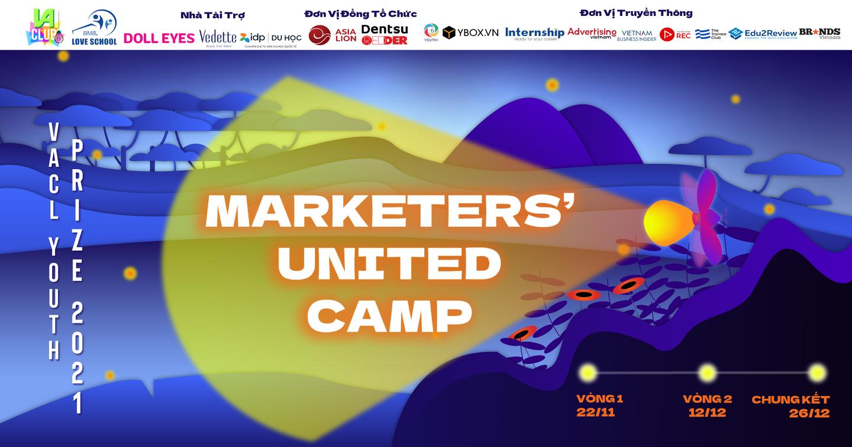 VACl Youth Prize 2021: Marketers' United Camp - Khám phá tiềm năng trong bạn